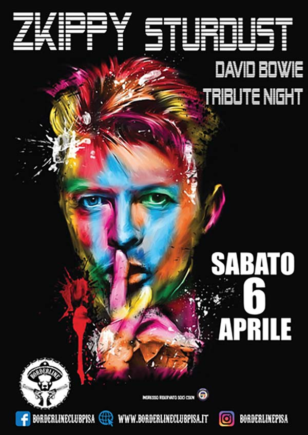 Borderline Club Pisa - Zkippy Stardust - Tribute David Bowie