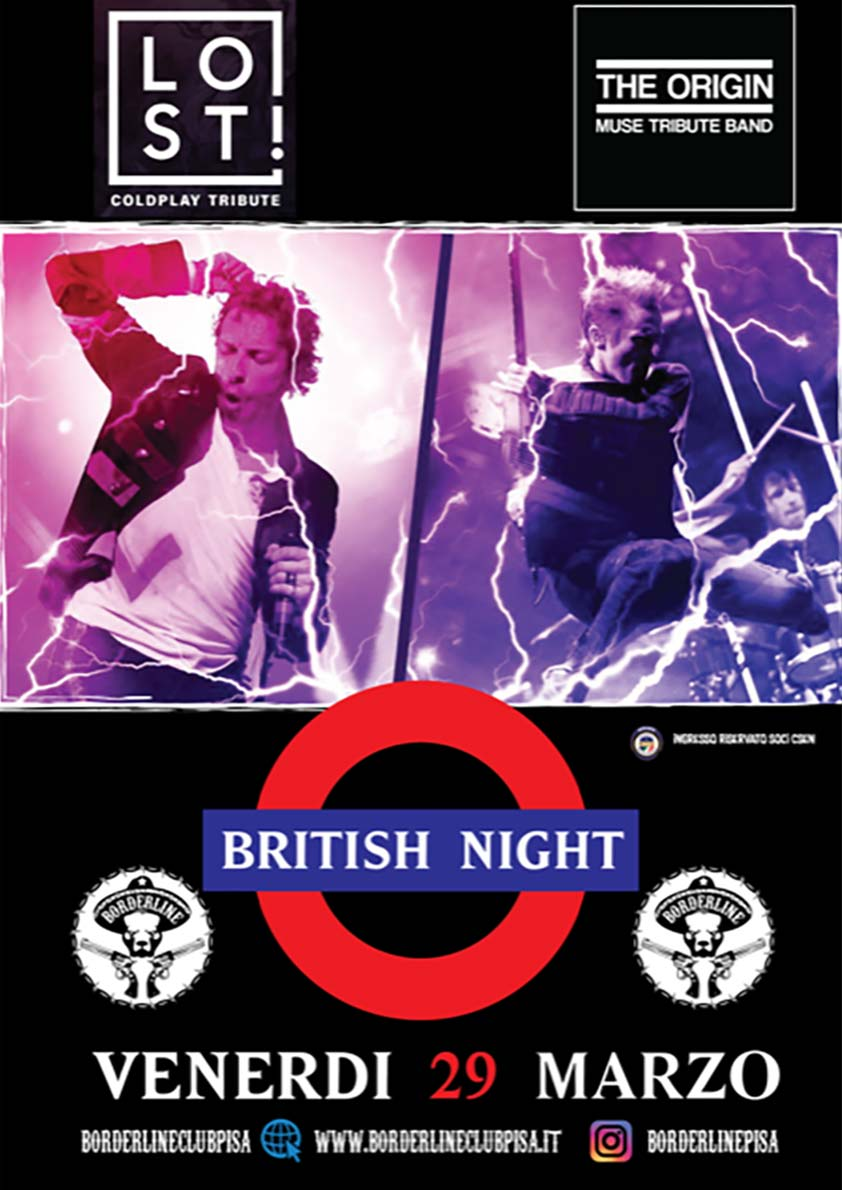 Borderline Club Pisa - Coldplay + Muse = British Night